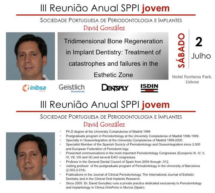 Curso del Dr. David González en III Reunión Anual SPPI Joven de la Sociedade Portuguesa de Parodontología e Implantes 1