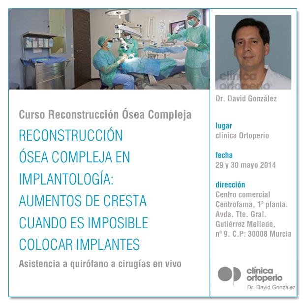 """Curso teórico práctico """"Reconstrucción Ósea Compleja en Implantología"""" 1"""